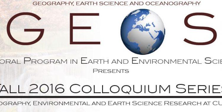 Fall 2016 #GEOS Schedule #EESpresents #Colloquium