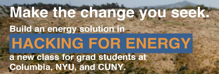 New Course Offering: Hacking for Energy.  Apply by 11/21 for Spring 2017.